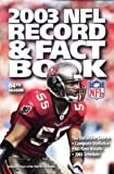 2003 NFL Record & Fact Book, 84th Season (Official 2003 National Football League Record & Fact Book)