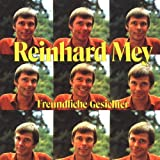 Songtexte von Reinhard Mey - Freundliche Gesichter
