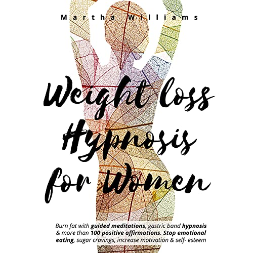 Download Weight Loss Hypnosis for Women: Burn Fat with Guided Meditations, Gastric Band Hypnosis & More Than audio book