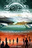 2101 - Was aus uns wurde: Post-Climate-Fiction-Stories
