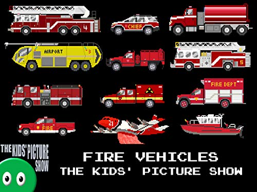 Fire Vehicles - The Kids' Picture Show
