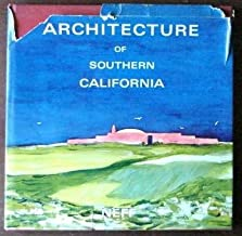 Architecture of Southern California: A Selection of Photographs, Plans, and Scale Details from the Work of Wallace Neff