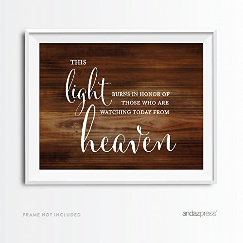 Andaz Press Wedding Party Signs, Rustic Wood Print, 8.5x11-inch, This Light Burns to Honor Those Who are Watching Today from Heaven Memorial Candle Table Sign, 1-Pack