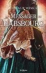 Le Messager du Habsbourg par Winka