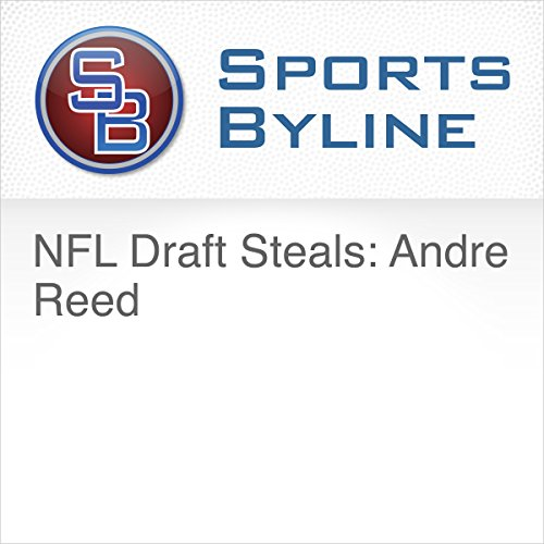NFL Draft Steals: Andre Reed audiobook cover art