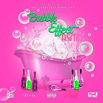 Bubble Effect (feat. Dijah Jayy)
