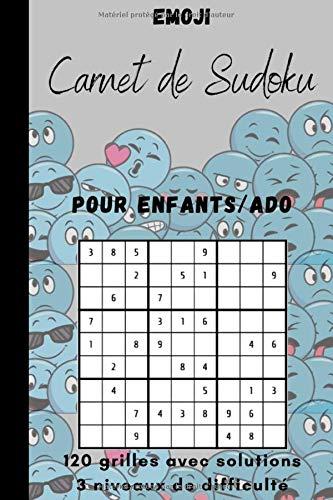Carnet de sudoku: Cahier de sudoku Emoji pour enfants/ado avec 120 grilles de trois niveaux différents incluant les solutions pour chaque grille