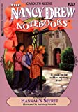 Hannah's Secret (Nancy Drew Notebooks #20)