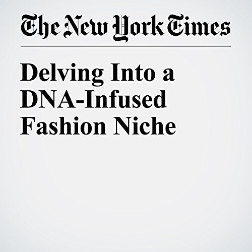 Delving Into a DNA-Infused Fashion Niche audiobook cover art