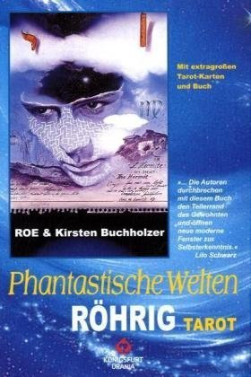 Phantastische Welten. Röhrig-Tarot: Grundlagen - Legemuster - Deutung. Set mit 78 Tarotkarten und Buch.