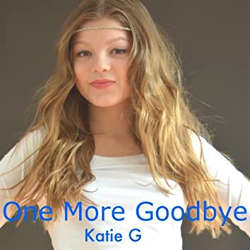 One More Goodbye