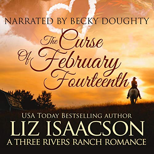 The Curse of February Fourteenth Audiobook By Liz Isaacson cover art