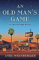 An Old Man's Game: An Amos Parisman Mystery (Amos Parisman Mysteries, 1)