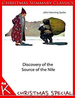 Discovery of the Source of the Nile [Christmas Summary Classics]