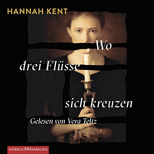 Wo drei Flüsse sich kreuzen                   By:                                                                                                                                 Hannah Kent                               Narrated by:                                                                                                                                 Vera Teltz                      Length: 7 hrs and 17 mins     Not rated yet     Overall 0.0