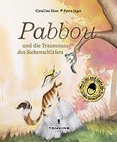 Pabbou und die Traumnuss des Siebenschlaefers