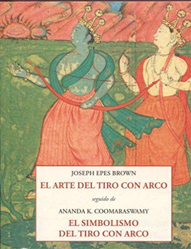 EL ARTE DEL TIRO CON ARCO (LOS PEQUEÑOS LIBROS DE LA SABIDURIA)