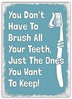 すべての歯を磨く必要はありません。 ブリキサインヴィンテージ鉄塗装メタルプレートパーソナリティノベルティ
