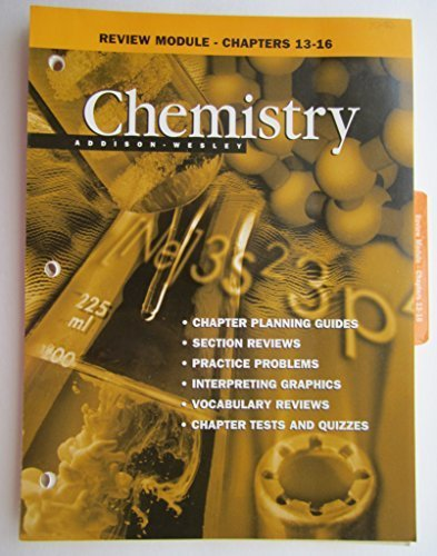 Review Module - Chapters 13 - 16 (Chemistry)