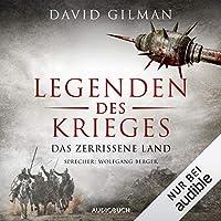 Legenden des Krieges: Das zerrissene Land Hörbuch