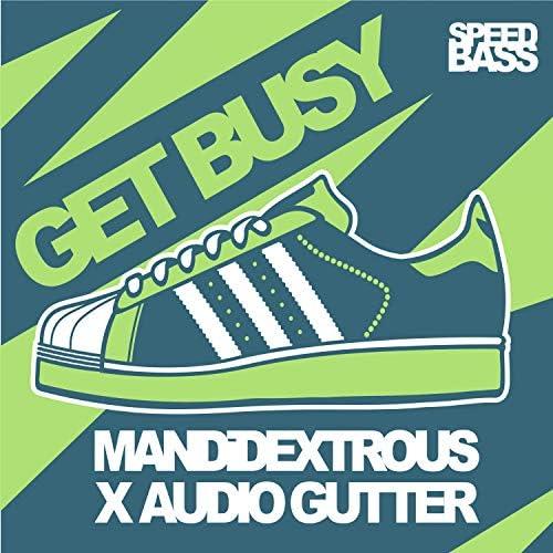 Mandidextrous & Audio Gutter