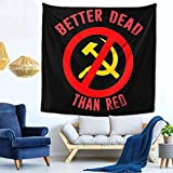 huatongxin Better Dead Than Red Wall Hanging Tapestries.Tapestries Decor Living Room Bedroom for Home Inhouse by Printed 59X59 inches