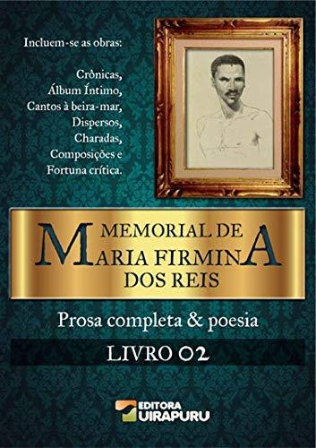 Memorial de Maria Firmina dos Reis - Livro 2