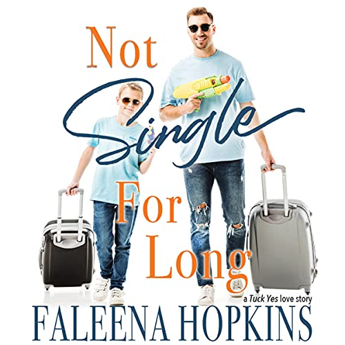 Not Single for Long Audiobook By Faleena Hopkins cover art