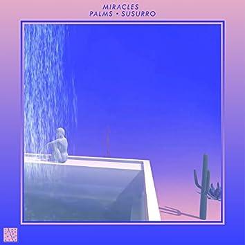Palms/Susurro