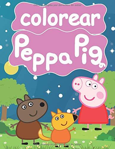 peppa pig colorear: Gran libro para colorear para niños de 2 a 4 años.