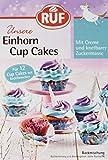 RUF Einhorn Cupcakes mit Creme und Fondant für 12...