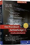 ActionScript 3 ? Das Praxisbuch (Galileo Design) - Tobias Hauser