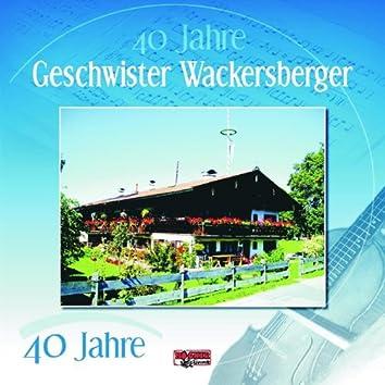 40 Jahre - Geschwister Wackersberger