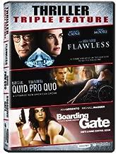 Flawless & Quid Pro Quo & Boarding Gate: Triple