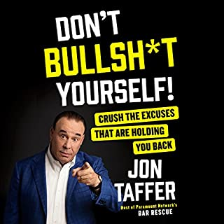 Don't Bullsh*t Yourself! audiobook cover art