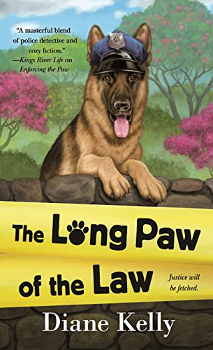 The Long Paw of the Law (A Paw Enforcement Novel Book 7)