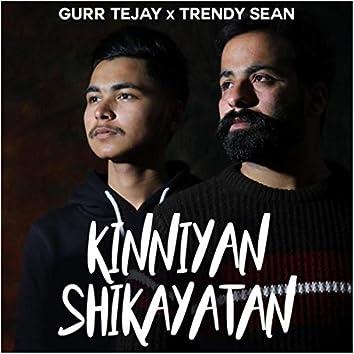Kinniyan Shikayatann (feat. Trendy Sean)
