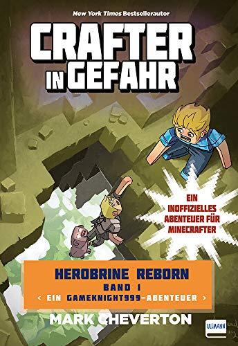Crafter in Gefahr: Herobrine Reborn Bd. 1 (Herobrine: Reborn Trilogie)