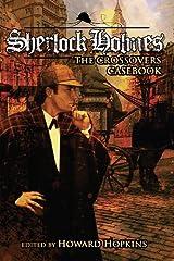 Sherlock Holmes Crossover Casebook Kindle Edition
