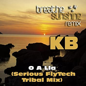 O A Lla (Serious FlyTech Tribal Mix)
