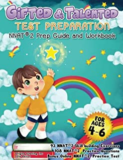 Gifted and Talented Test Preparation: NNAT2 Preparation Guide and Workbook. PreK and Kindergarten Gifted and Talented Workbook. Preschool Prep Book. NYC Gifted and Talented Test Prep. NNAT Prep.