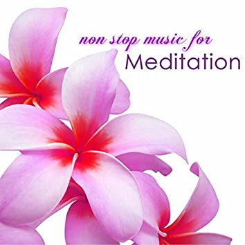 Non Stop Music for Meditation – Calming Music Long Song