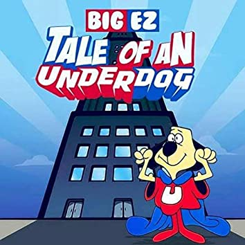Tale of an Underdog