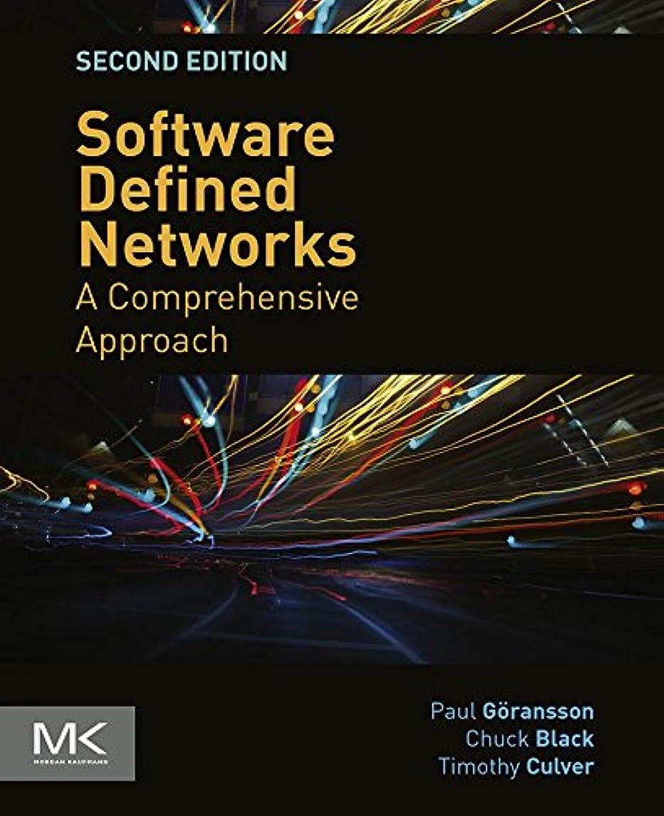 一時的増強母Software Defined Networks: A Comprehensive Approach (English Edition)