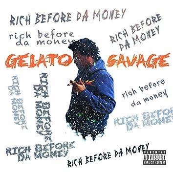 Rich Before Da Money