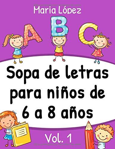 Sopa de letras para niños de 6 a 8 años, vol. 1