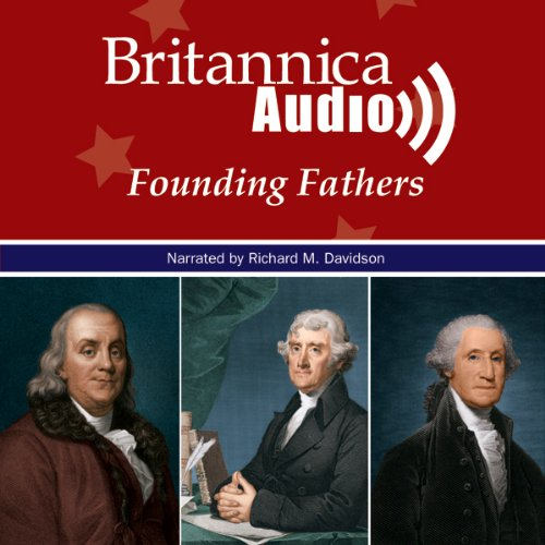 The Declaration of Independence and the Men who Signed it audiobook cover art