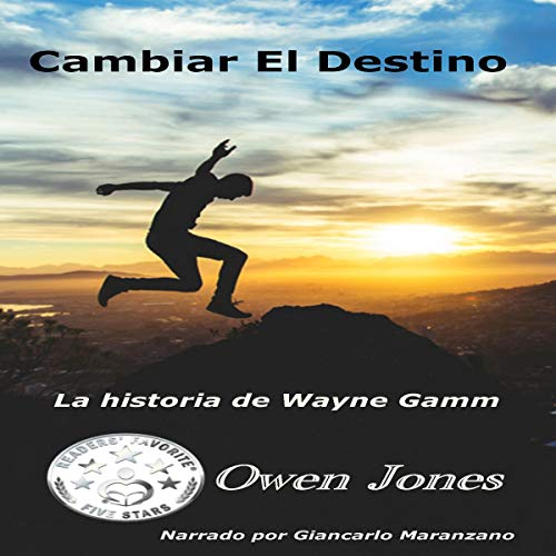 Cambiar el Destino [Change Destiny] audiobook cover art