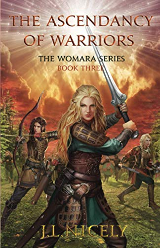 The Ascendancy of Warriors (The Womara Series)