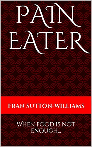 PAIN EATER: When food is not enough...